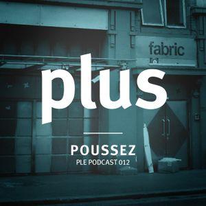 Plus Eins Podcast 012   Guestmix by Poussez