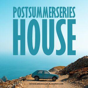 BREAKS lda. - Post Summer Series: House
