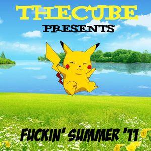 fuckin' summer '11