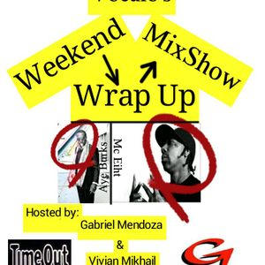 Weekend Wrap Up Mix Show: Real Rap is Back