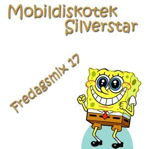 Mobildiskotek Silverstar - Fredagsmix 17 !
