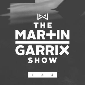 Martin Garrix — The Martin Garrix Show 134