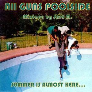 All Guns Poolside