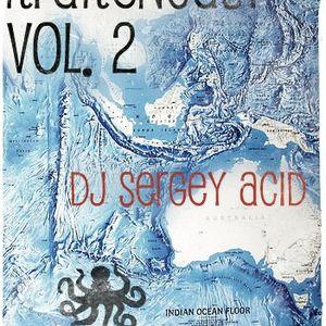 Krakencast vol.2 dj Sergey Acid