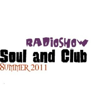 Soul and Club RadioShow Summer 2011