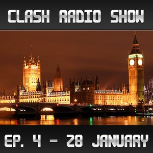 Clash Radio Show: Episode 004 (This Is The Song)