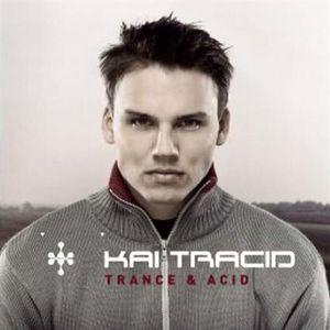 Kai Tracid - Traance & Acid :)