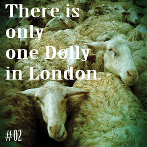 There is only one Dolly in London