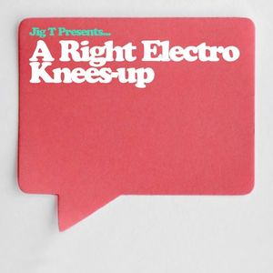 A Right Electro Knees-up