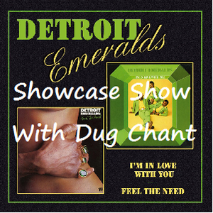 Detroit Emeralds Showcase Show with Dug Chant