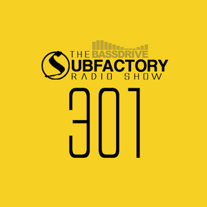 Subfactory Radio #301