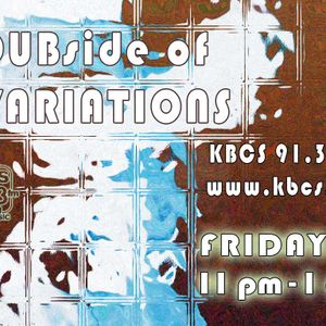 Dubside of VARIATIONS 01.22.2011