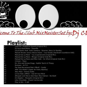 dj clau - Welcome To The Club MixMeisterSet