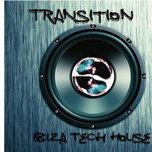 Transition Ibiza Tech House Disc 1 ( Live Mix )