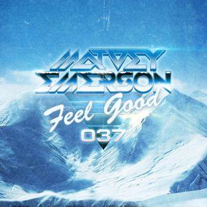 Feel Good #037 (YEAR MIX)