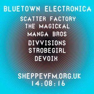 Bluetown Electronica live show 14.08.16