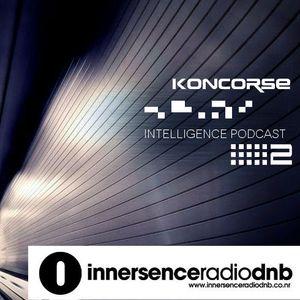 Koncorse - INTELLIGENCE PODCAST #2