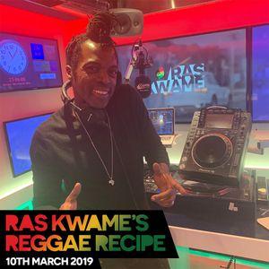 Reggae Recipe - 10/03/18 (Reggae / Dancehall / Bass / Bashment / Afrobeats)