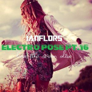 ELECTRO POSE PT 16 BY IANFLORS