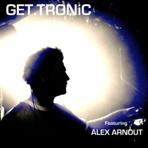 GET.TRONiC online show featuring special guest Alex Arnout live at The Book Club shoreditch sh