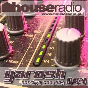 Positive Complex 043 @ www.houseradio.pl