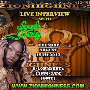 LAVAAH GOODAZ LIVE INTERVIEW ON ZIONHIGHNESS RADIO 081517