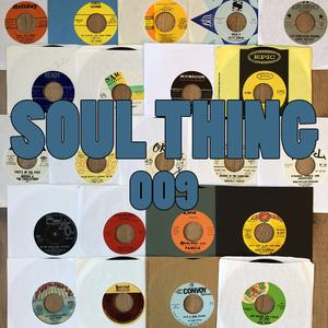 SOUL THING RADIO : 009