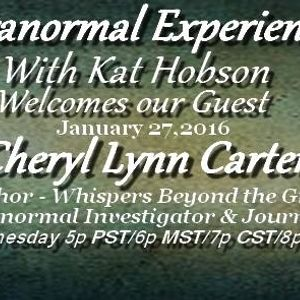 Paranormal Experienced with Kat Hobson 20160127 Cheryl Lynn Carter