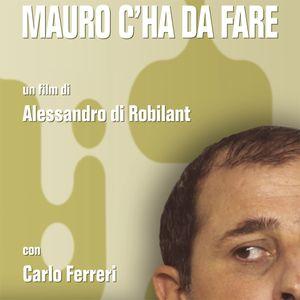 Mauro c'ha da fare: una commedia sull'Italia senza lavoro