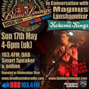 The Blues Lounge Radio Show 'Kokomo Kings' Special with Magnus Lanshammar Interview May 17th 2020