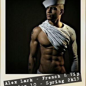 Alex Lark - French And VIP - Session #10 - Avril 2015 - Club House - Free Download