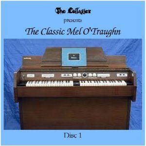 The Classic Mel O'Traughn - Volume 1