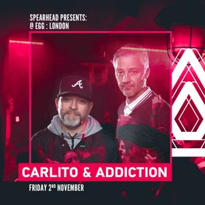 Carlito & Addiction Promo Mix for Spearhead Presents @ EGG:LDN - 2nd Nov 2018