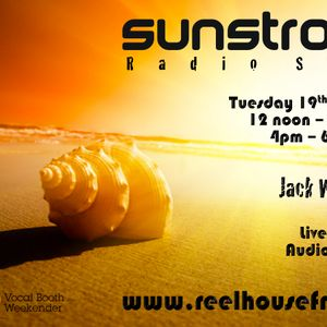 Sunstroke Radio Show #3 hosted by Jack Woodcock