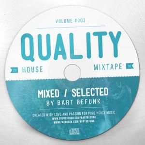 Bart Befunk - Quality House #003