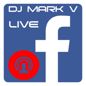 DJ MARK V- Facebook Live Mix (04-26-17)