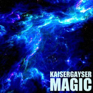 Kaiser Gayser 'MAGIC' Essential Mix