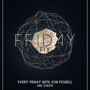 Friday Fix With DJ Jon Powell - 01/03/2019