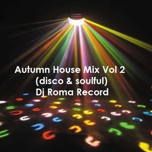 Autumn House Mix Vol 2 (disco & soulful)