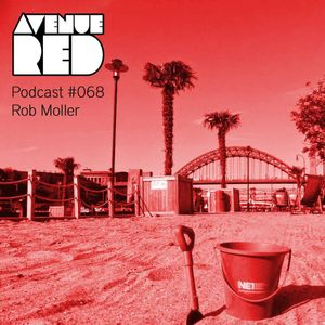 Avenue Red Podcast #068 - Rob Moller