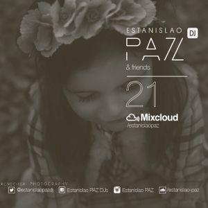 # 21 ESTANISLAO PAZ AND FRIENDS Guest Dj RAMA PANTOROTTO