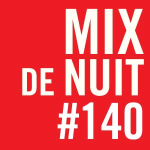 Mix de nuit - 13 janvier 2012 - partie 2