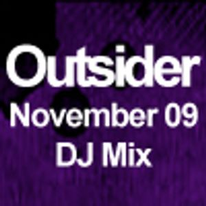 OUTSIDER NOVEMBER 09 MIX