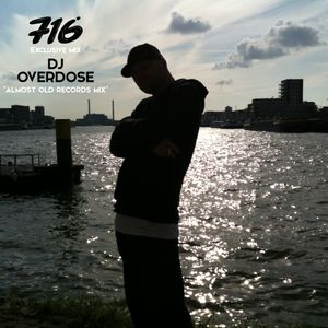 716 Exclusive Mixes - Dj Overdose : Almost Old Records Mix