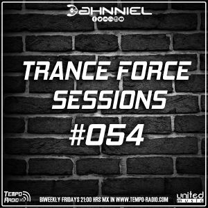 Trance Force Sessions EP #054 [02.06.17]