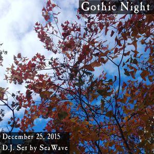 December 25, 2015 - Gothic Night - D.J. set by SeaWave