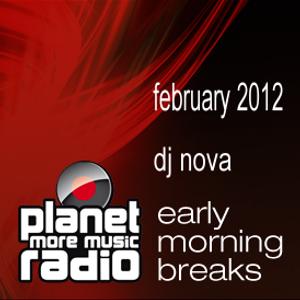 early morning breaks feb 2012