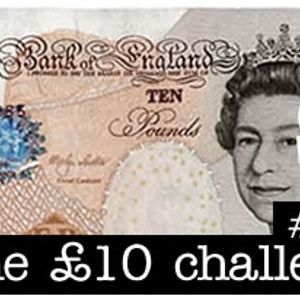 DTPodcast029: The £10 Challenge