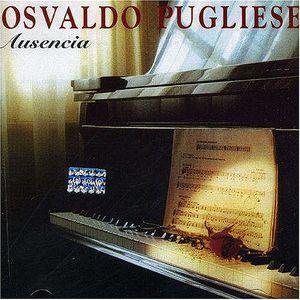 Osvaldo Pugliese - LP Ausencia