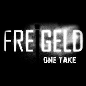 Freigeld - One Take 11